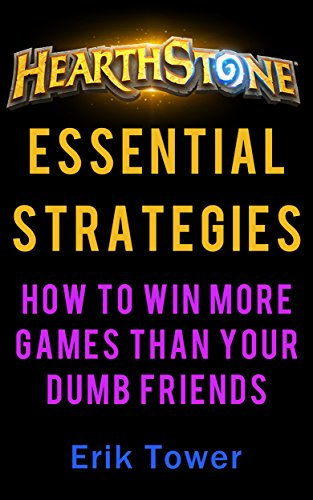 hearthstone-essential-strategies-how-to-win-more-games-than-your-dumb-friends