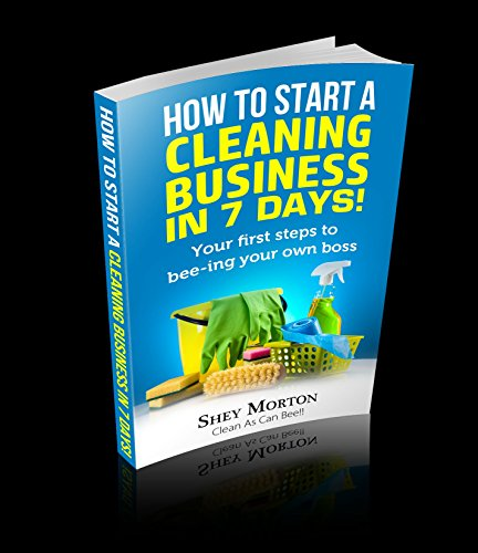 how-to-start-a-cleaning-business-in-7-days-your-first-steps-to-bee-ing-your-own-boss-cacb-cleaning-101