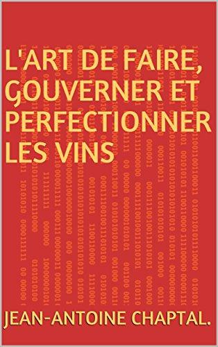 lart-de-faire-gouverner-et-perfectionner-les-vins-french-edition