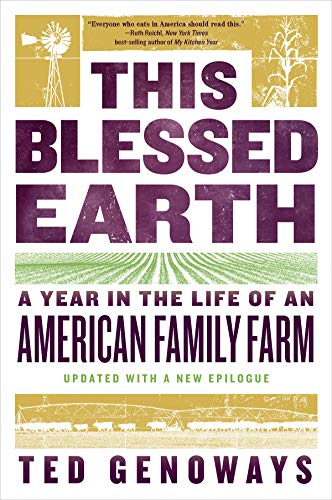 this-blessed-earth-a-year-in-the-life-of-an-american-family-farm