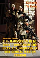 U.S. Marines in Iraq, 2004 - 2005: Into the…