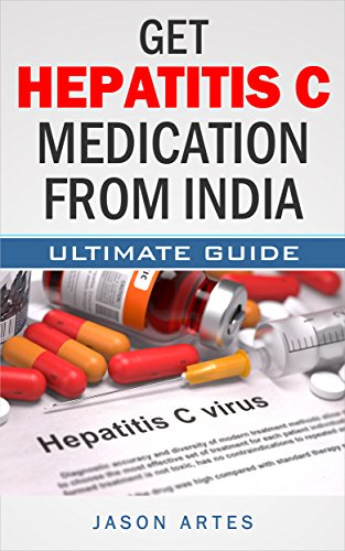 get-hepatitis-c-medication-from-india-ultimate-guide-to-saving-over-90-on-the-cost-of-hepatitis-c-treatments