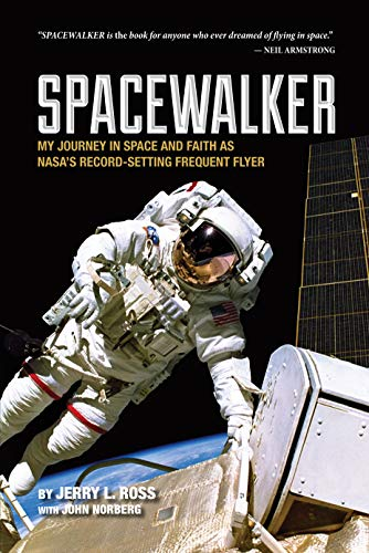 spacewalker-my-journey-in-space-and-faith-as-nasas-record-setting-frequent-flyer