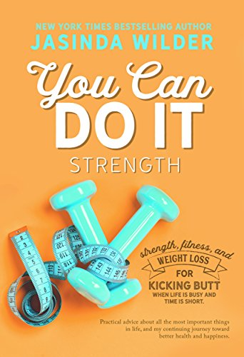 you-can-do-it-strength-fitness-and-weight-loss-for-when-life-is-busy-and-time-is-short
