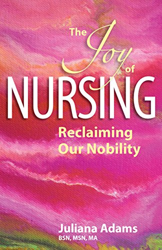 the-joy-of-nursing-reclaiming-our-nobility