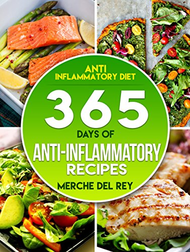 anti-inflammatory-diet-365-days-of-anti-inflammatory-recipes-reduction-of-inflammation-beat-swelling-paleo-for-beginners-paleo-recipes-cleanse-healthy-recipes-for-weight-loss-low-carb-living