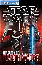 Star Wars: The Story of Darth Vader (DK…