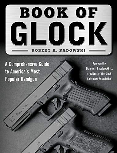 book-of-glock-a-comprehensive-guide-to-americas-most-popular-handgun