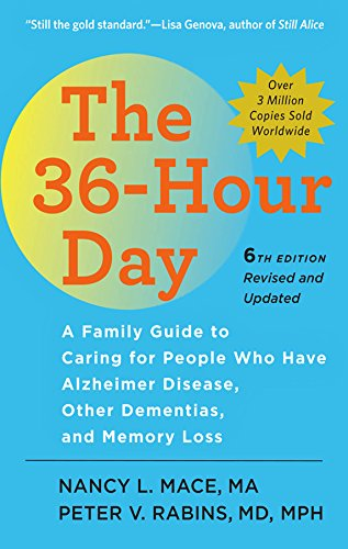 the-36-hour-day-a-family-guide-to-caring-for-people-who-have-alzheimer-disease-other-dementias-and-memory-loss-a-johns-hopkins-press-health-book