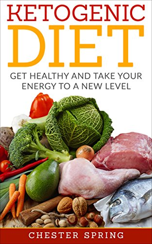 ketogenic-diet-28-days-of-incredible-fat-loss-and-weight-loss-get-healthy-and-take-your-energy-to-a-new-level-low-carb-recipes-ketogenic-cooking-ketogenic-diet-for-beginners