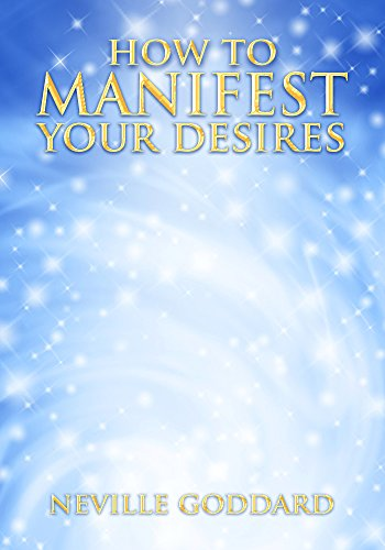 how-to-manifest-your-desires
