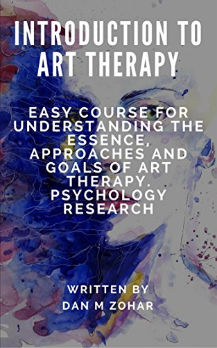 introduction-to-art-therapy-easy-course-for-understanding-the-essence-approaches-and-goals-of-art-therapy-psychology-research-psychological-treatments