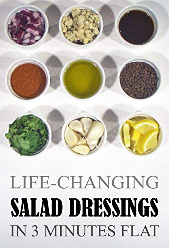 life-changing-salad-dressings-in-3-minutes-flat-grace-lgere-cookbooks-book-2