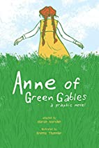 Anne of Green Gables: A Graphic Novel by…