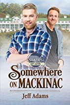 Somewhere on Mackinac by Jeff Adams