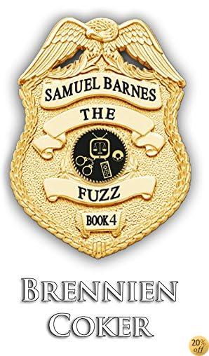 TThe Fuzz: Newton's law (The Fuzz: Samuel Barnes Book 4)