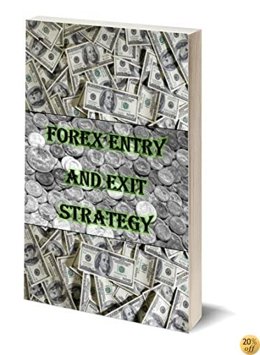 TForex Entry and Exit Strategy E-Book: Forex Trading