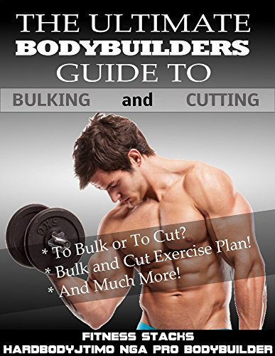the-ultimate-bodybuilders-guild-to-bulking-and-cutting