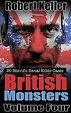 True Crime: British Monsters Vol. 4 : 20…