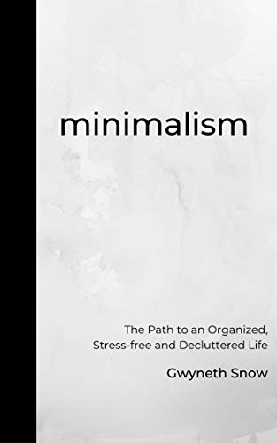 minimalism-the-path-to-an-organized-stress-free-and-decluttered-life