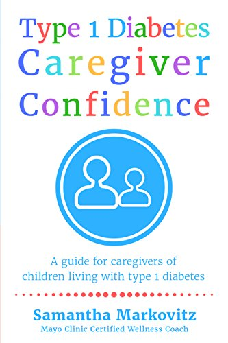type-1-diabetes-caregiver-confidence-a-guide-for-caregivers-of-children-living-with-type-1-diabetes
