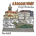 A Basque Diary: Living in Hondarribia by…