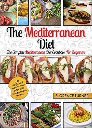 mediterranean-diet-the-complete-mediterranean-diet-cookbook-for-beginners-mediterranean-diet-for-beginners