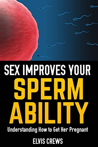 sex-improves-your-sperm-ability-understanding-how-to-get-her-pregnant