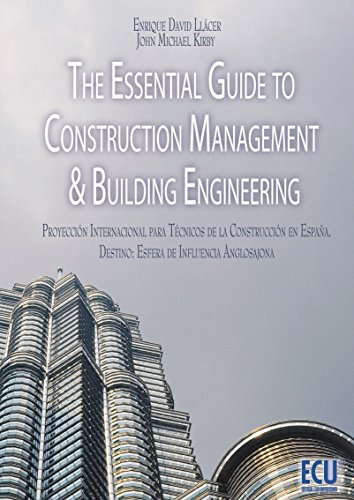 the-essential-guide-to-construction-management-building-engineering-spanish-edition