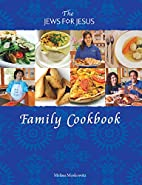 The Jews For Jesus Family Cookbook by…
