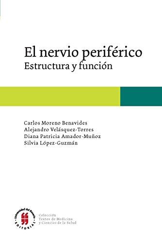 el-nervio-perifrico-estructura-y-funcin-textos-escuela-de-medicina-y-ciencias-de-la-salud-n-2-spanish-edition