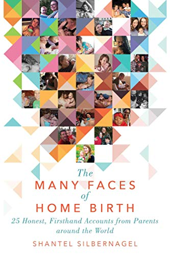 the-many-faces-of-home-birth-25-honest-firsthand-accounts-from-parents-around-the-world