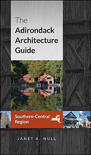 the-adirondack-architecture-guide-southern-central-region