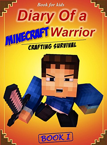 book-for-kids-diary-of-a-minecraft-warrior-1-crafting-survival