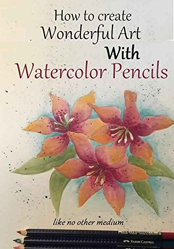 how-to-create-wonderful-art-with-watercolor-pencils-like-no-other-medium