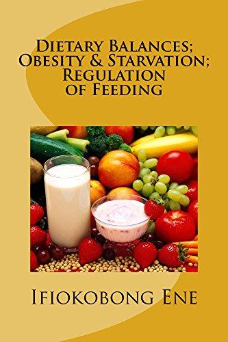 dietary-balances-obesity-starvation-regulation-of-feeding