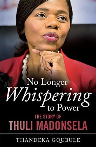 no-longer-whispering-to-power-the-story-of-thuli-madonsela