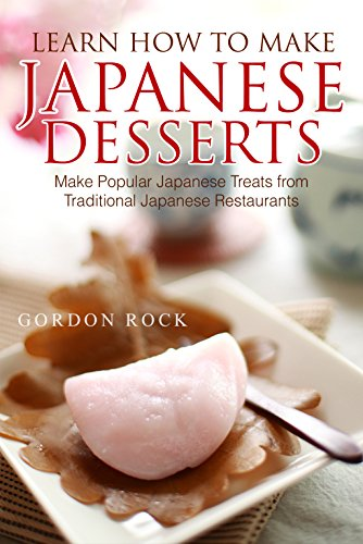 learn-how-to-make-japanese-desserts-make-popular-japanese-treats-from-traditional-japanese-restaurants