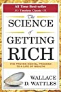 The Science Of Getting Rich - Wallas D. Wattles