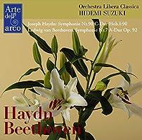 ハイドン : 交響曲 第90番 | ベートーヴェン : 交響曲 第7番 (Joseph Haydn : Symphony Nr.90 C-Dur Hob.I:90 | Ludwig van Beethoven : Symphony Nr.7 A-Dur Op.92 / Orchestra Libera Classica | Hidemi Suzuki) [CD] [Live Recording]