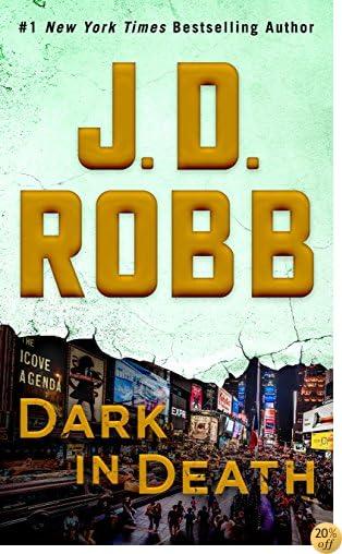 TDark in Death: An Eve Dallas Novel (In Death, Book 46)