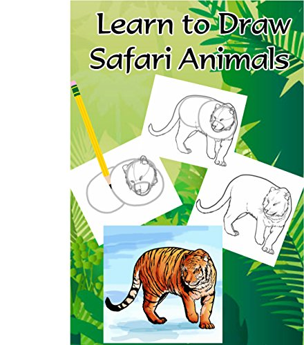 learn-to-draw-safari-animals-the-complete-beginners-guide-to-drawing-animals-how-to-draw-zoo-animals