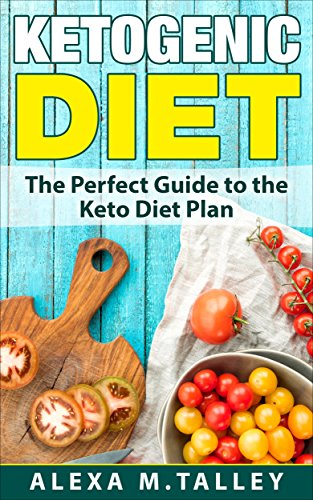 ketogenic-diet-the-perfect-guide-to-the-keto-diet-plan-healthy-recipes-keto-diet-guide-cookbook-to-health
