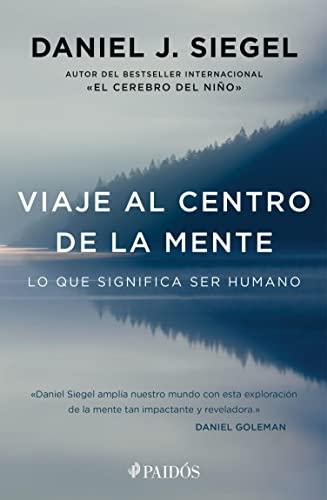 viaje-al-centro-de-la-mente-edicin-mexicana-lo-que-significa-ser-humano-spanish-edition