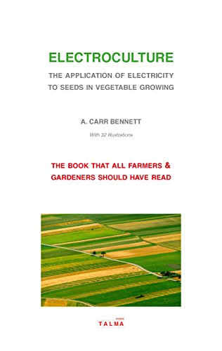 electroculture-the-application-of-electricity-to-seeds-in-vegetable-growing