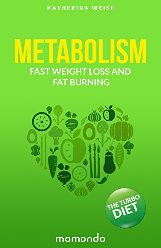 metabolism-the-turbo-diet-fast-weight-loss-and-fat-burning-free-e-book-included-metabolism-metabolism-diet-metabolism-boosting-fat-burning