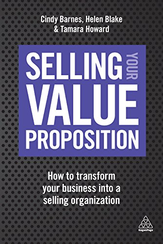 selling-your-value-proposition-how-to-transform-your-business-into-a-selling-organization