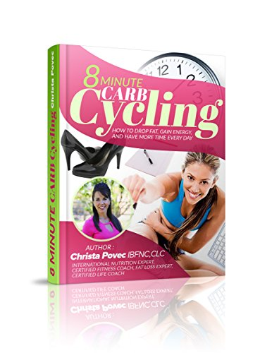 8-minute-carb-cycling-how-to-drop-fat-gain-energy-and-have-more-time-every-day