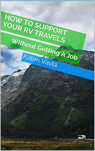 how-to-support-your-rv-travels-without-getting-a-job