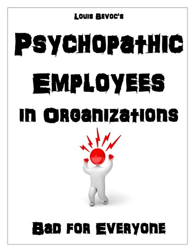 psychopathic-employees-in-organizations-bad-for-everyone